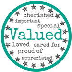 You Are Valued